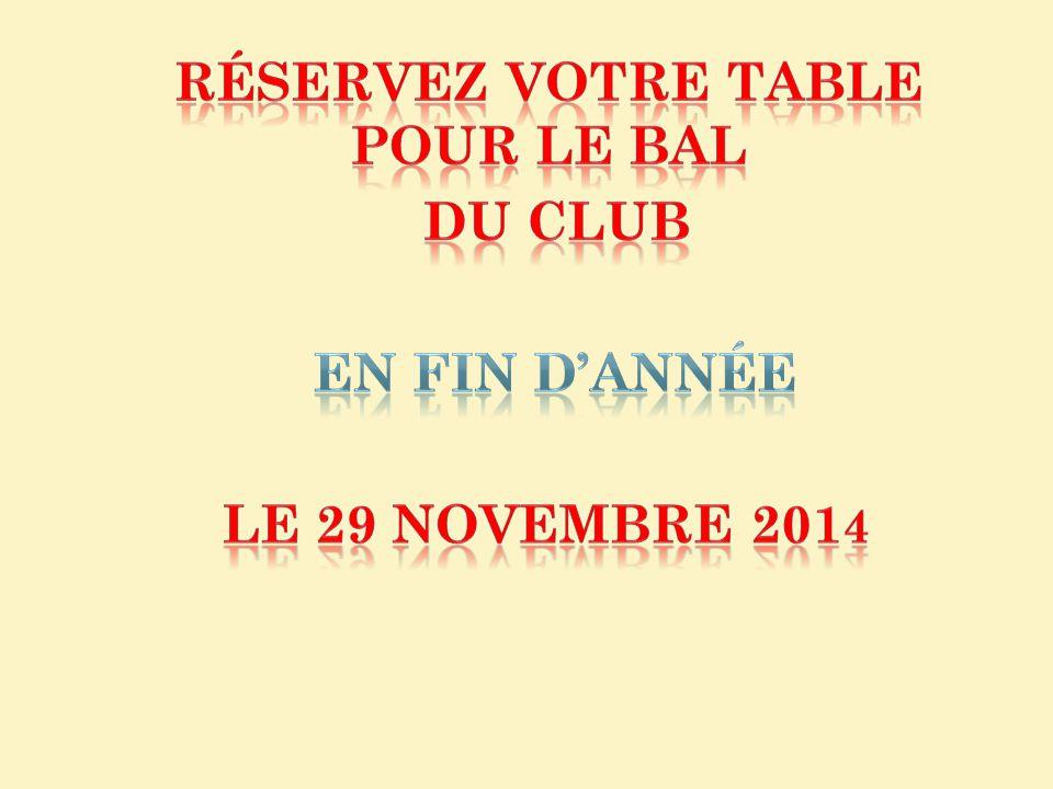 Réservez votre table pour LE BAL