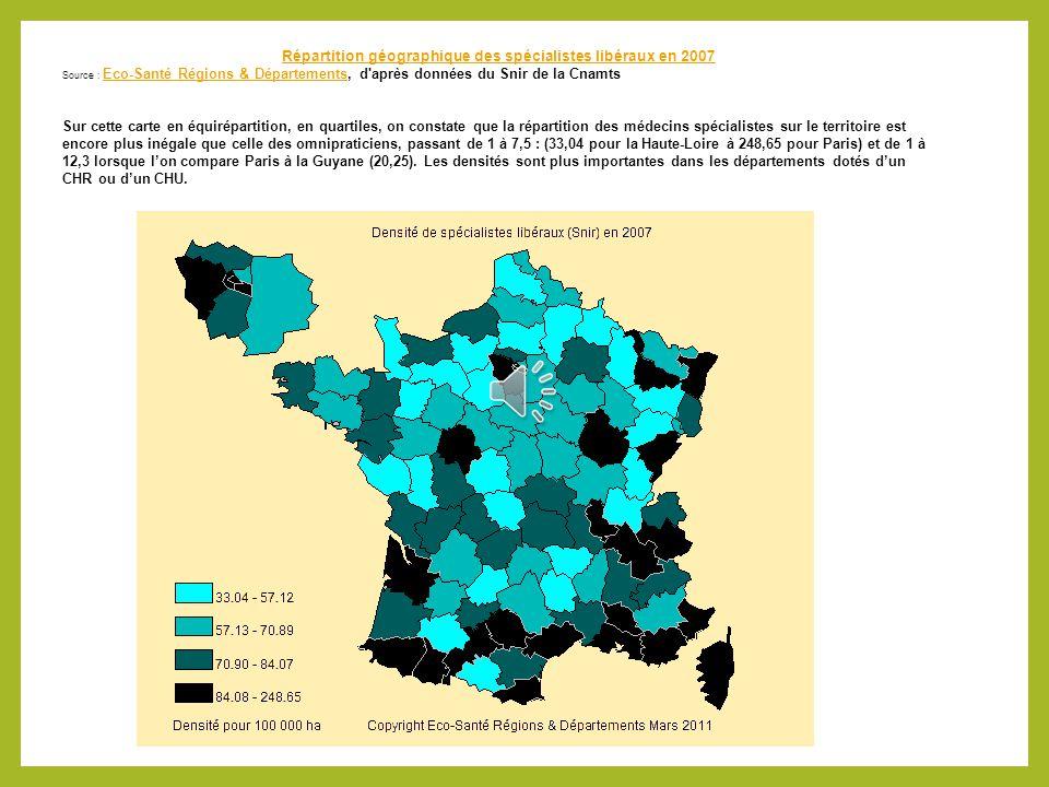 Répartition géographique des spécialistes libéraux en 2007