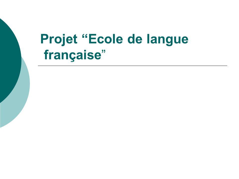 Projet Ecole de langue française