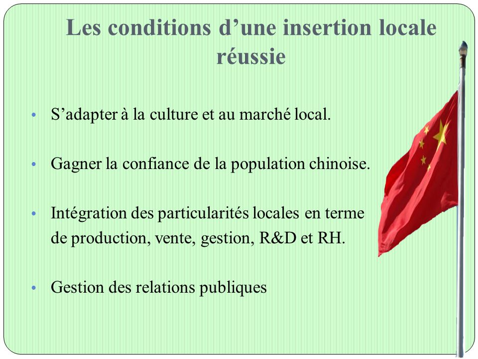 Les conditions d'une insertion locale réussie