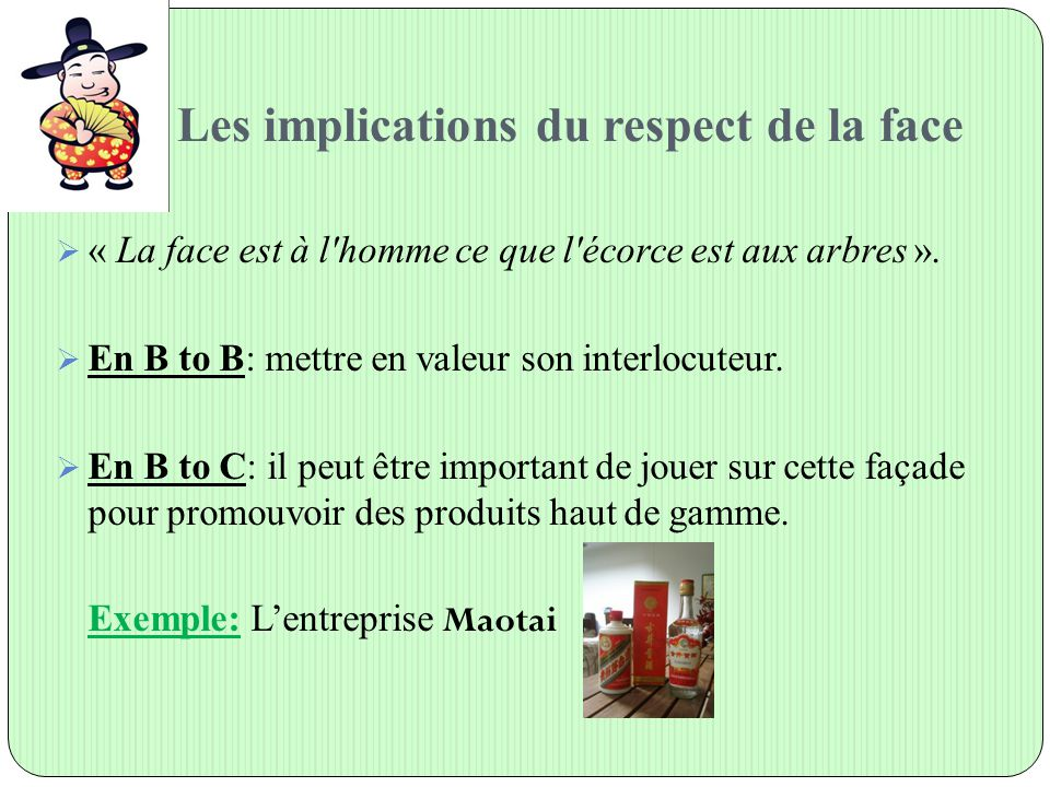Les implications du respect de la face