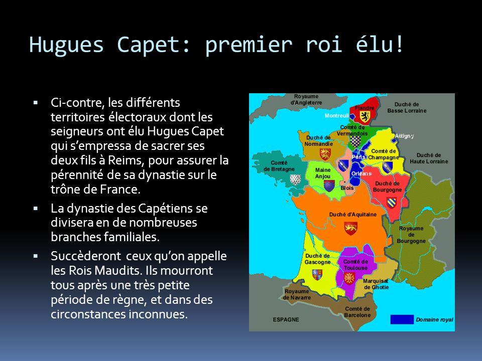 Hugues Capet: premier roi élu!