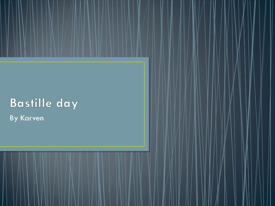 Bastille day By Karven