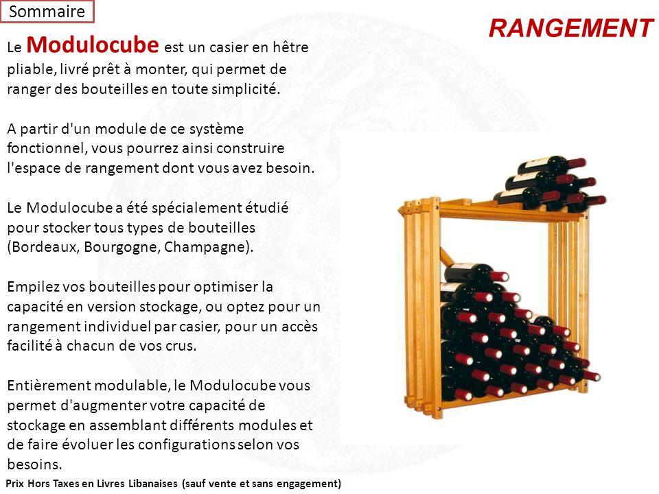 Sommaire RANGEMENT. Le Modulocube est un casier en hêtre pliable, livré prêt à monter, qui permet de ranger des bouteilles en toute simplicité.