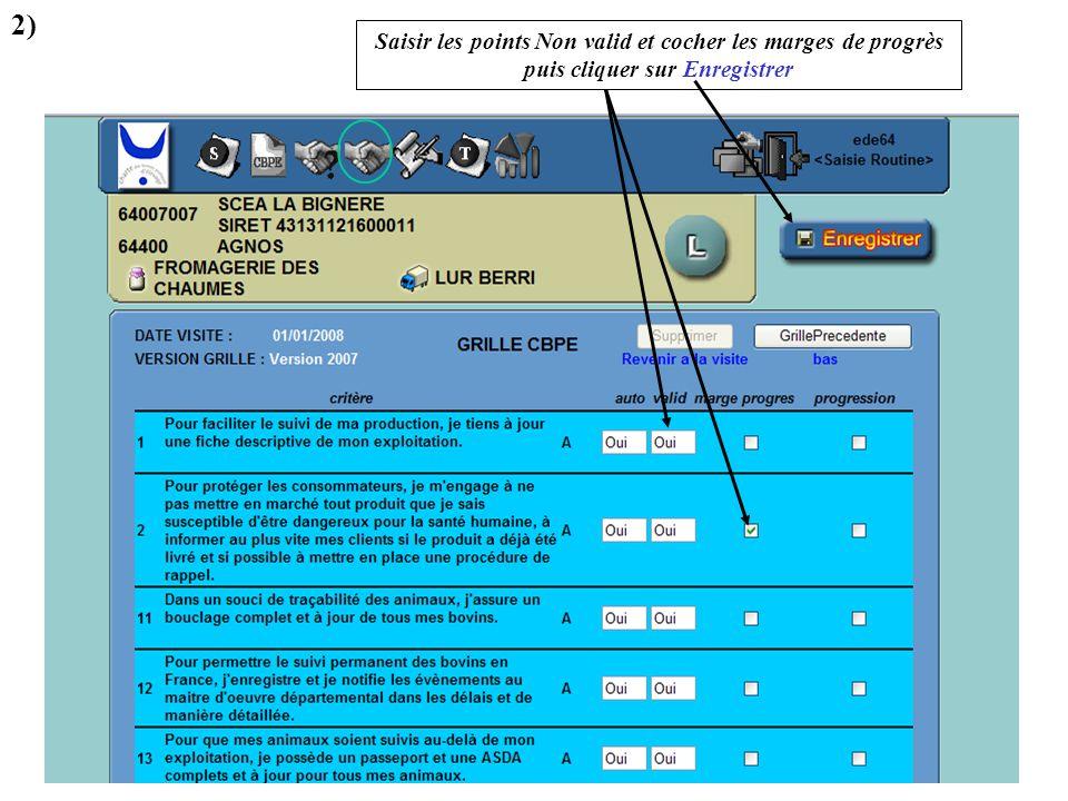 2) Saisir les points Non valid et cocher les marges de progrès puis cliquer sur Enregistrer