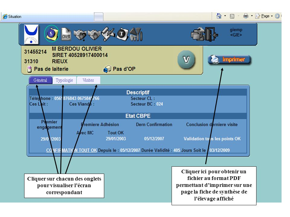 Cliquer sur chacun des onglets pour visualiser l'écran correspondant