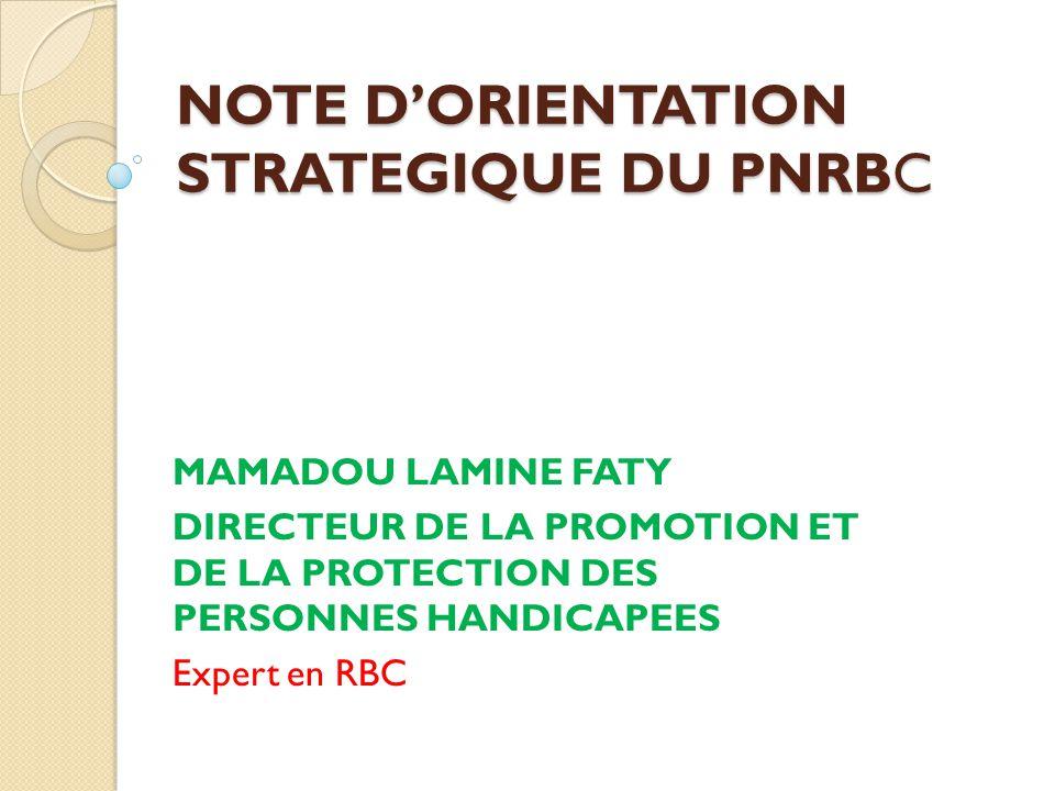 NOTE D'ORIENTATION STRATEGIQUE DU PNRBC