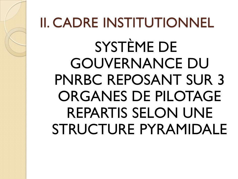 II. CADRE INSTITUTIONNEL