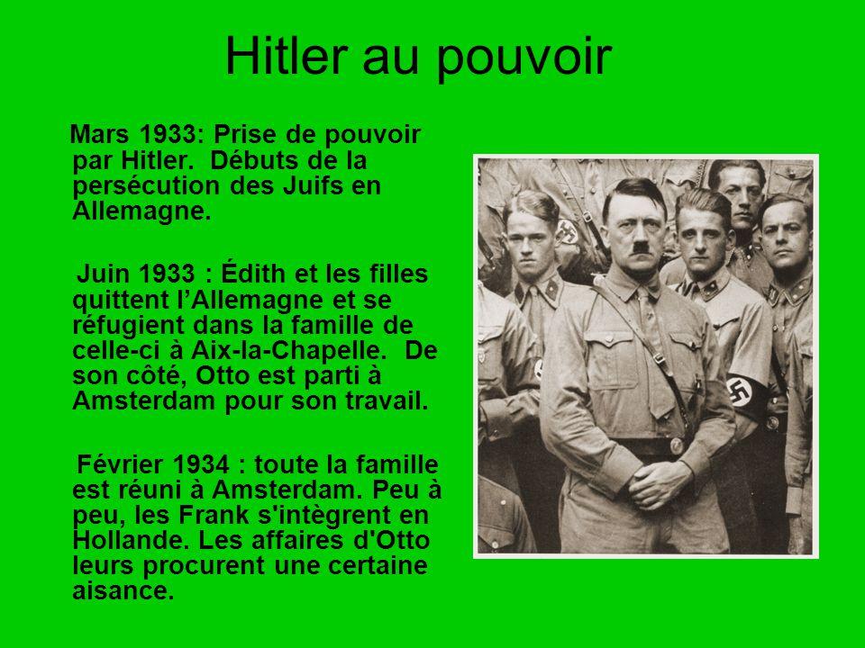 Hitler au pouvoir Mars 1933: Prise de pouvoir par Hitler. Débuts de la persécution des Juifs en Allemagne.