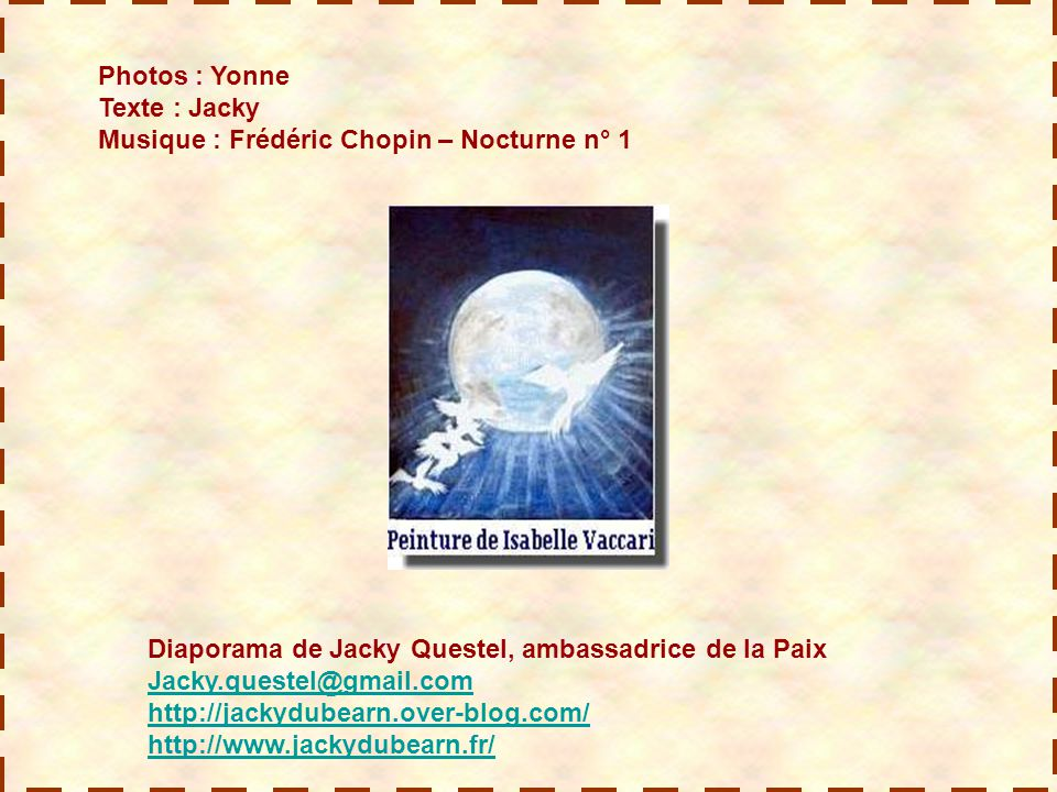 Photos : Yonne Texte : Jacky Musique : Frédéric Chopin – Nocturne n° 1