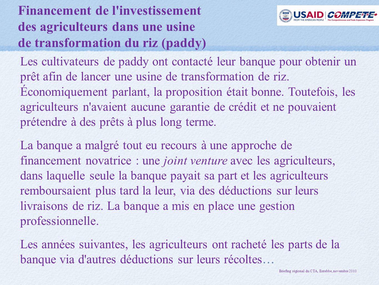 Financement de l investissement des agriculteurs dans une usine de transformation du riz (paddy)