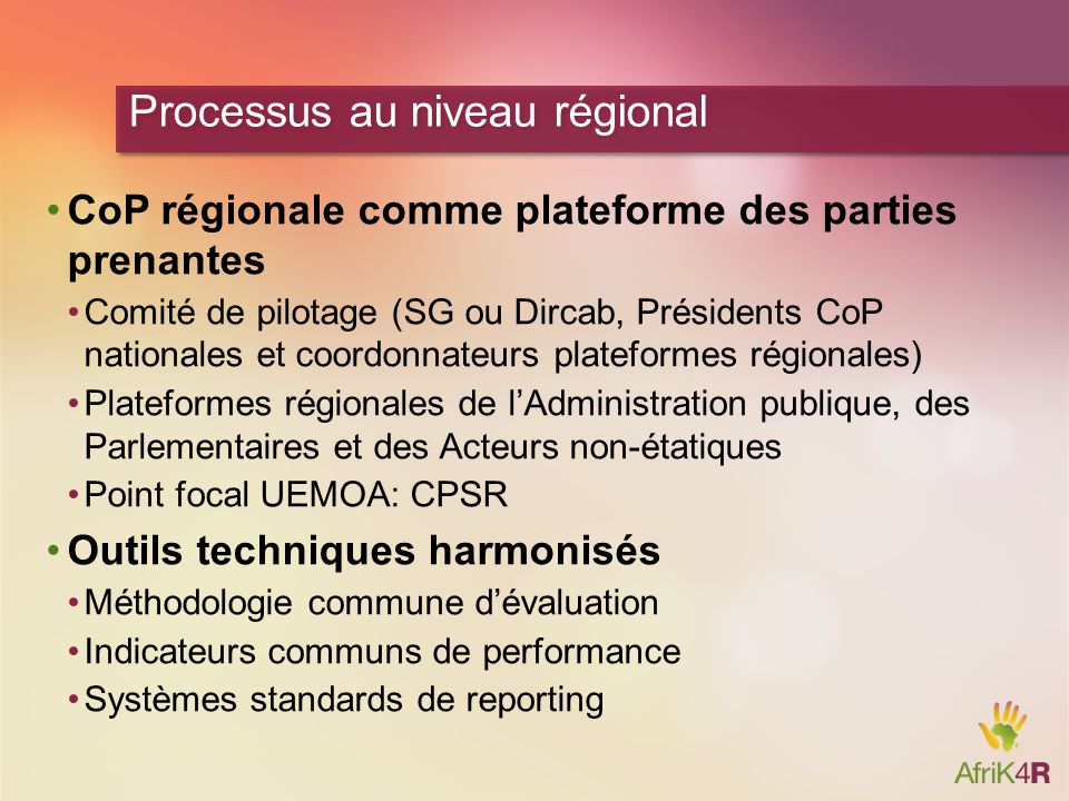 Processus au niveau régional