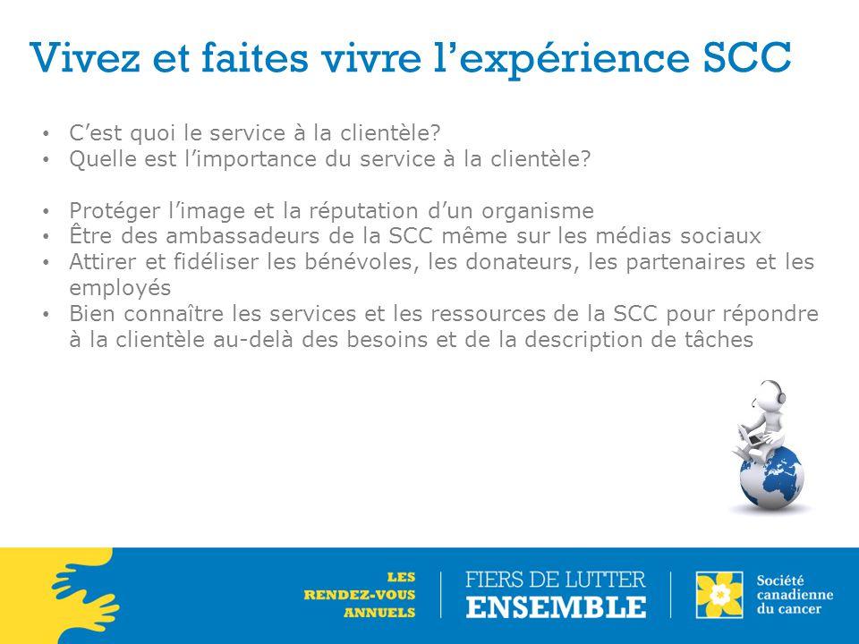 Vivez et faites vivre l'expérience SCC