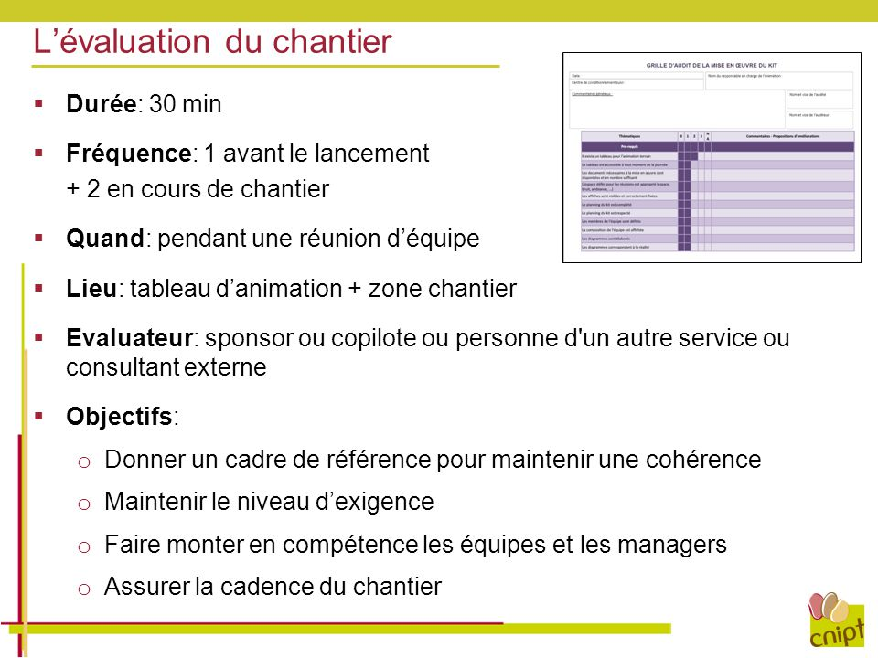 L'évaluation du chantier