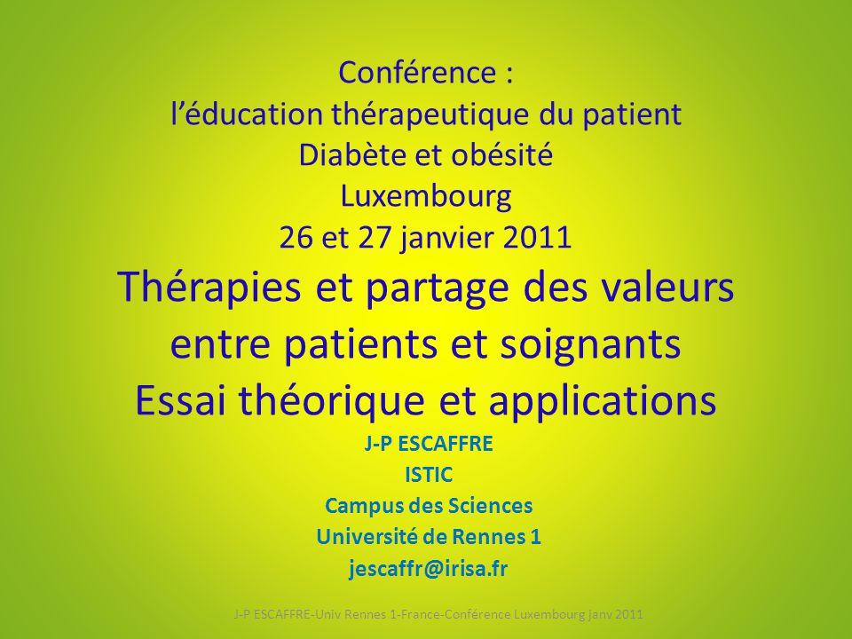 J-P ESCAFFRE-Univ Rennes 1-France-Conférence Luxembourg janv 2011