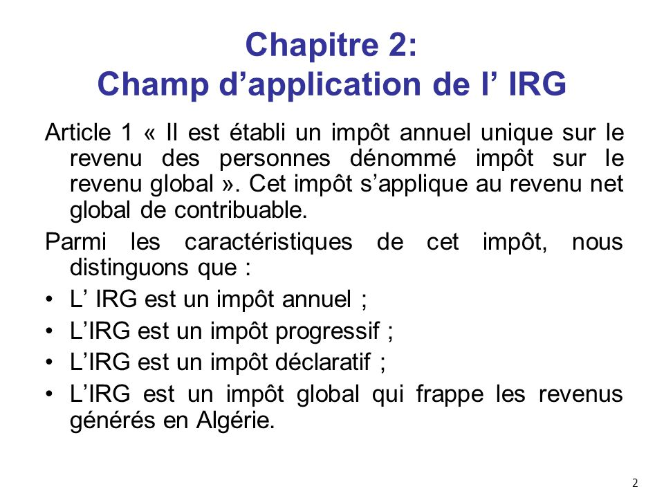 Chapitre 2: Champ d'application de l' IRG