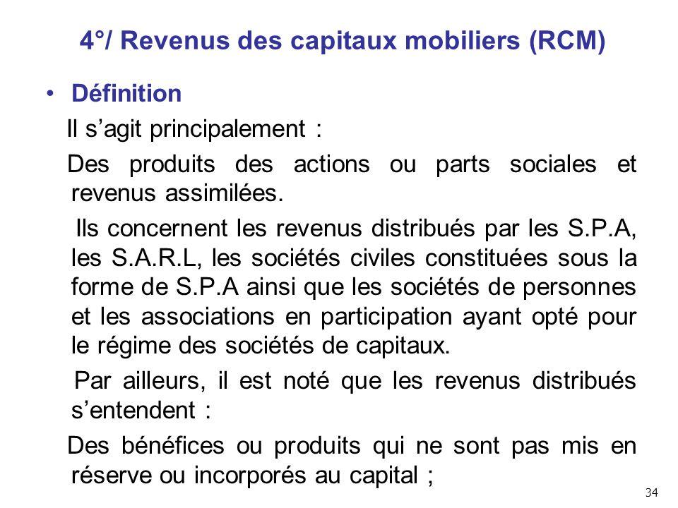 4°/ Revenus des capitaux mobiliers (RCM)