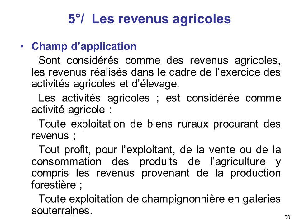 5°/ Les revenus agricoles