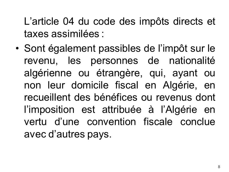 L'article 04 du code des impôts directs et taxes assimilées :
