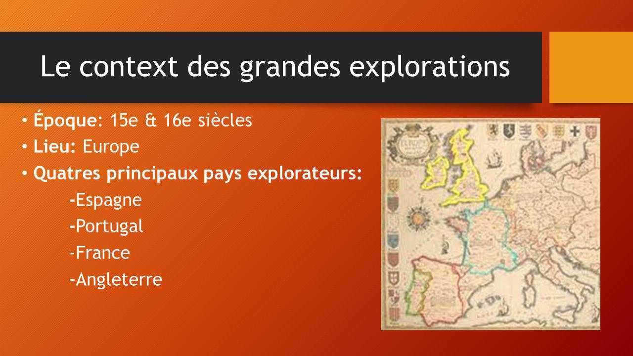 Le context des grandes explorations
