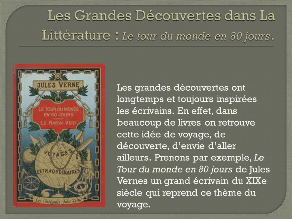 Les Grandes Découvertes dans La Littérature : Le tour du monde en 80 jours.