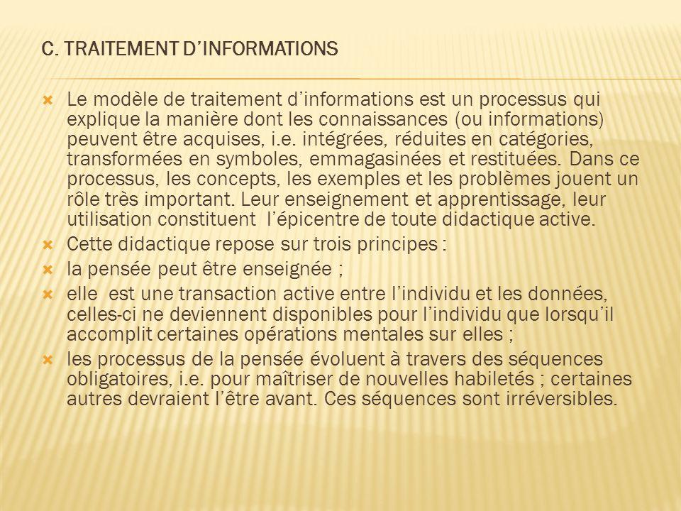 C. TRAITEMENT D'INFORMATIONS
