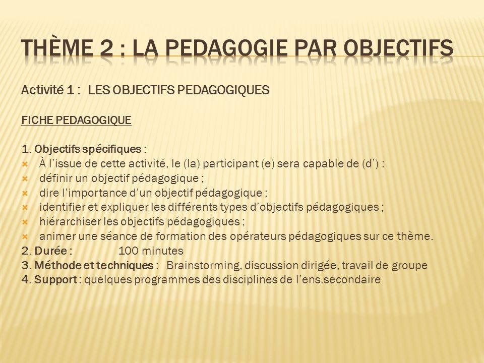 Thème 2 : LA PEDAGOGIE PAR OBJECTIFS