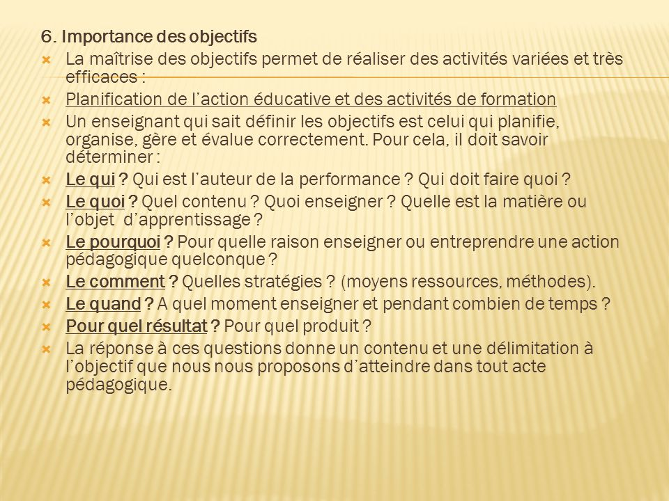 6. Importance des objectifs