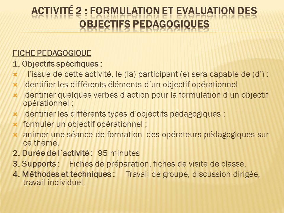 Activité 2 : FORMULATION ET EVALUATION DES OBJECTIFS PEDAGOGIQUES