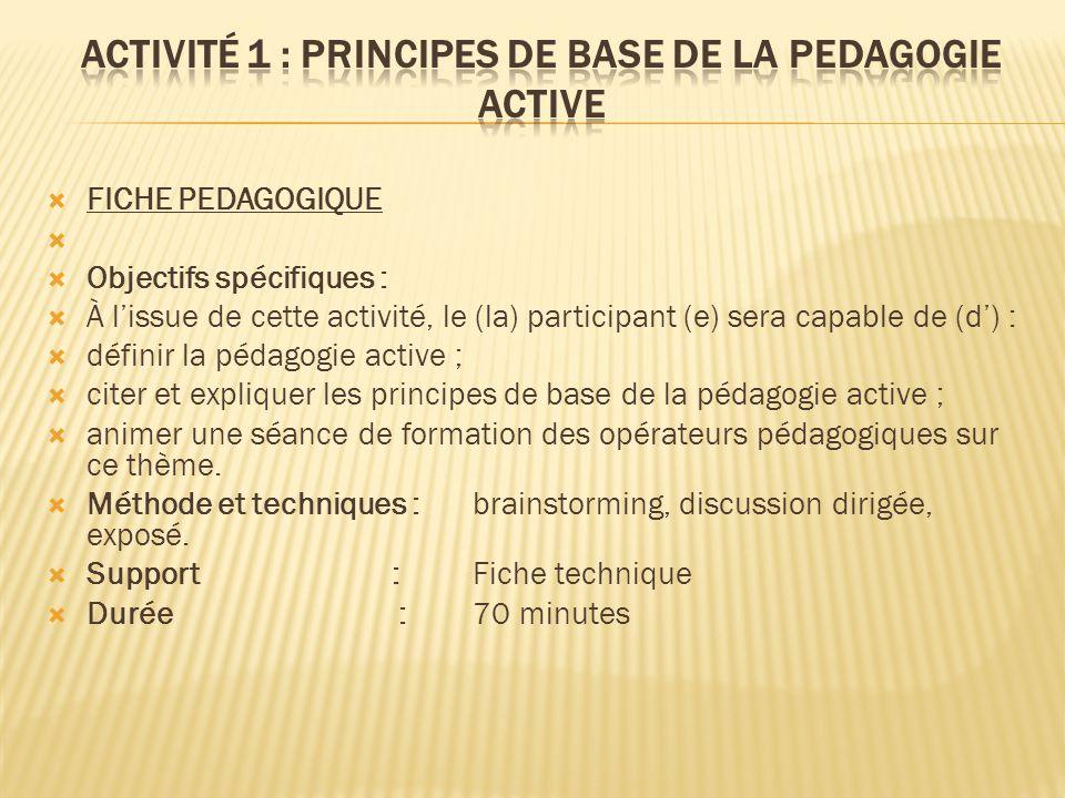 Activité 1 : PRINCIPES DE BASE DE LA PEDAGOGIE ACTIVE