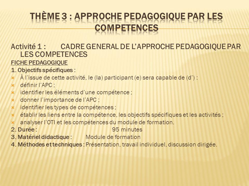 Thème 3 : APPROCHE PEDAGOGIQUE PAR LES COMPETENCES