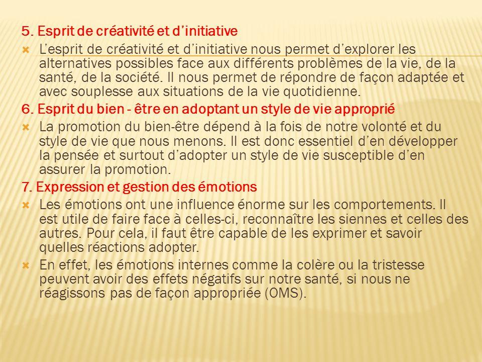 5. Esprit de créativité et d'initiative