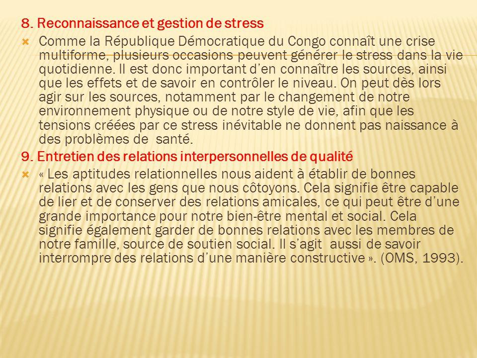 8. Reconnaissance et gestion de stress