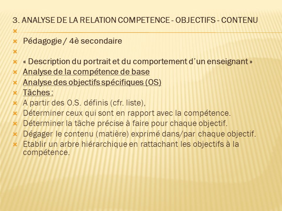 3. ANALYSE DE LA RELATION COMPETENCE - OBJECTIFS - CONTENU
