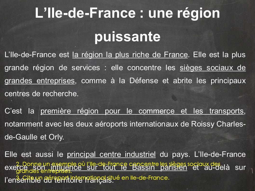 L'Ile-de-France : une région puissante