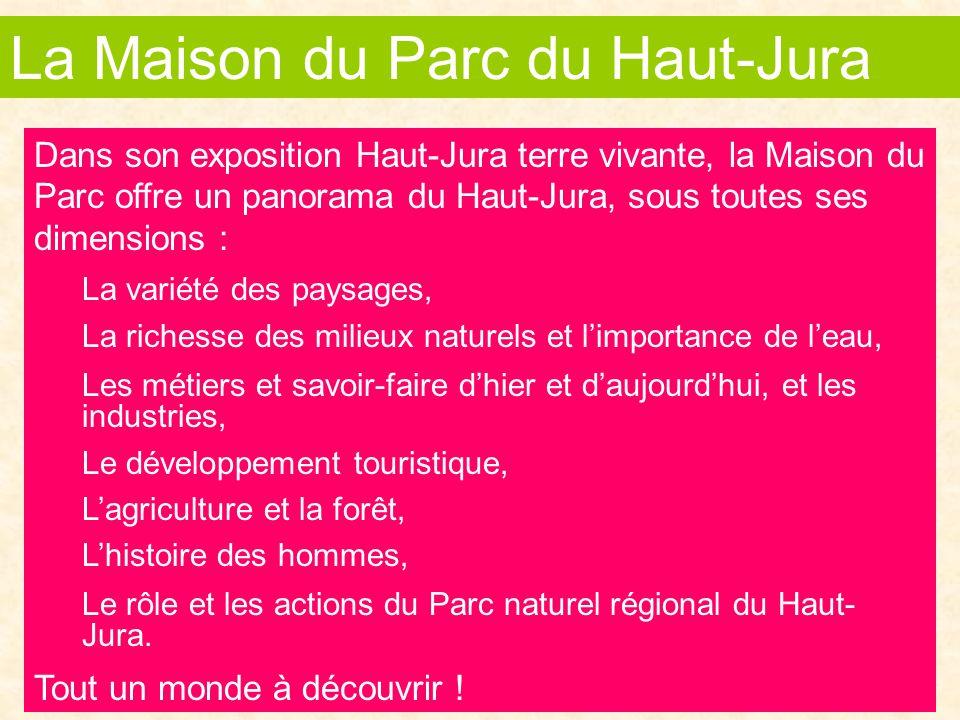 La Maison du Parc du Haut-Jura
