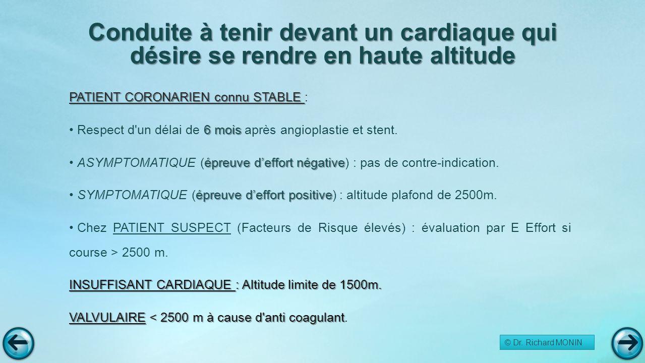 Conduite à tenir devant un cardiaque qui désire se rendre en haute altitude