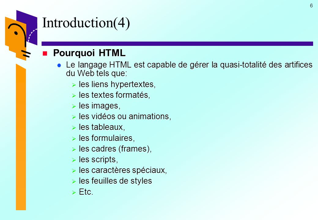 Introduction(4) Pourquoi HTML