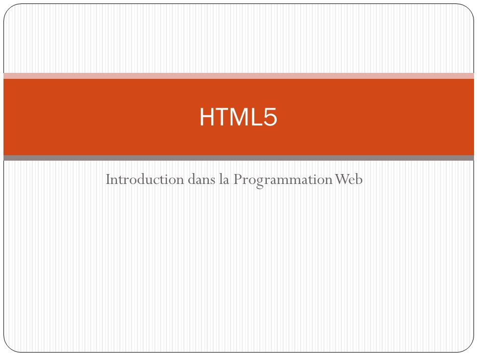 Introduction dans la Programmation Web