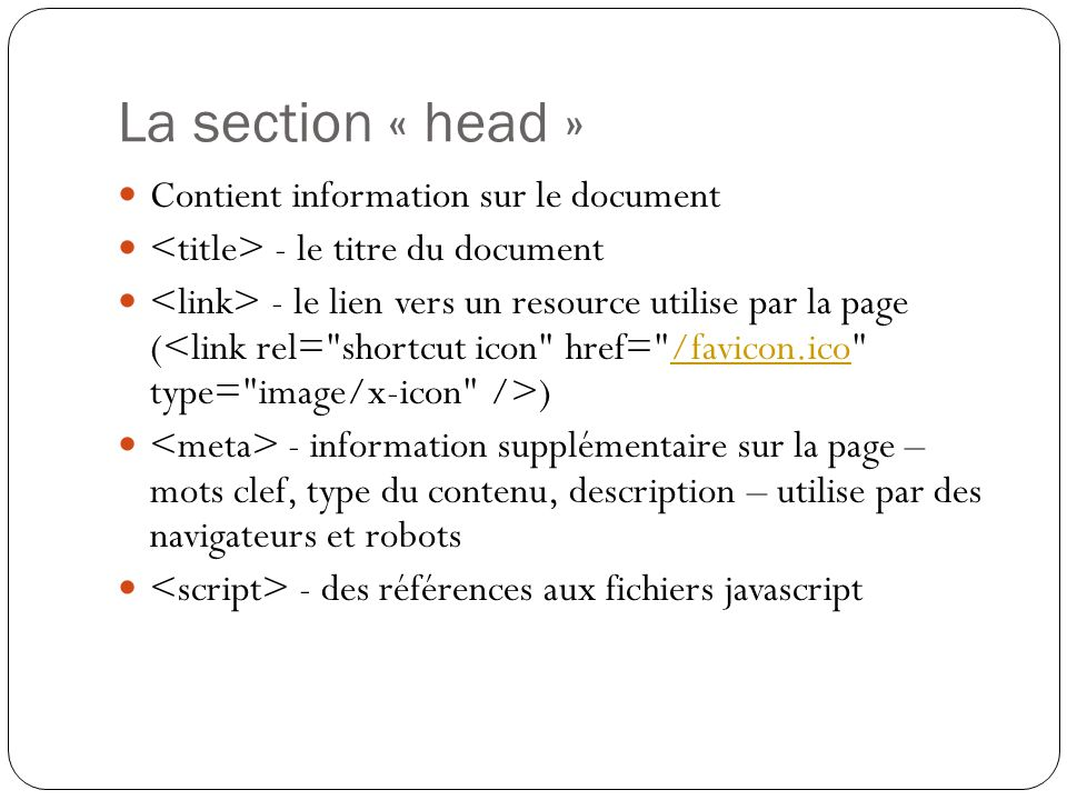 La section « head » Contient information sur le document