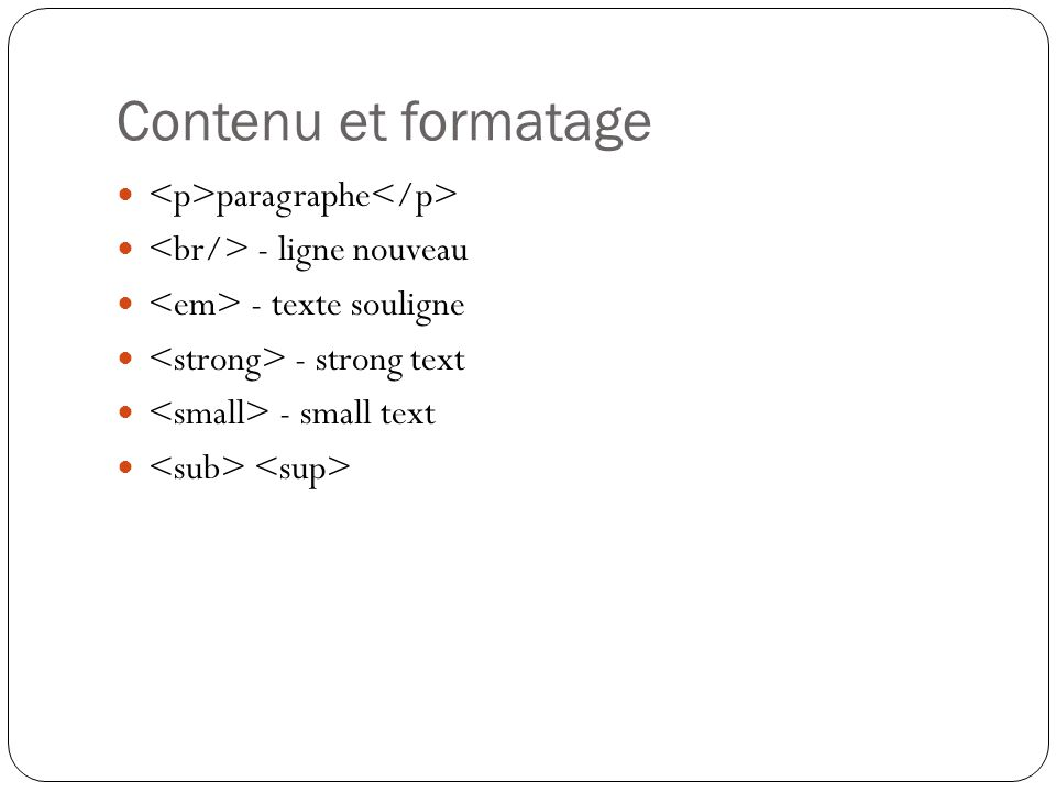 Contenu et formatage <p>paragraphe</p>
