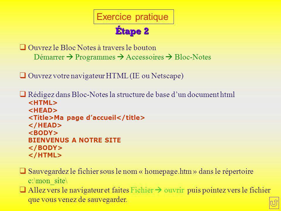 Exercice pratique Étape 2 Ouvrez le Bloc Notes à travers le bouton
