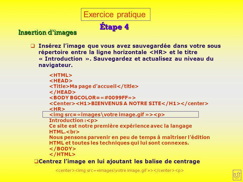Exercice pratique Étape 4 Insertion d'images
