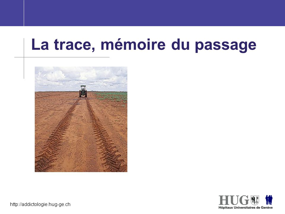 La trace, mémoire du passage