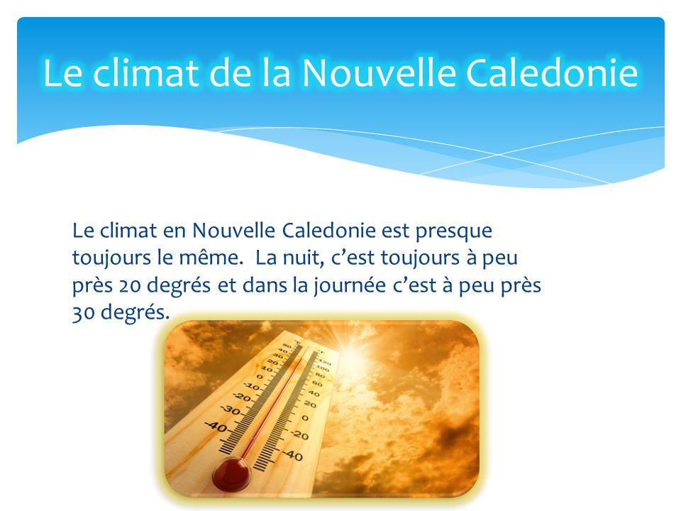 Le climat de la Nouvelle Caledonie