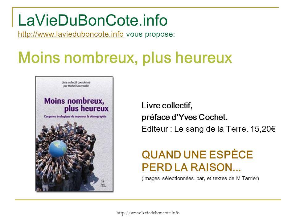LaVieDuBonCote. info http://www. lavieduboncote
