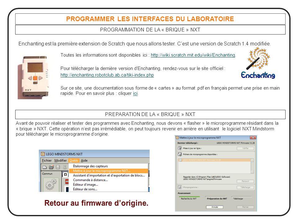 PROGRAMMER LES INTERFACES DU LABORATOIRE Retour au firmware d'origine.