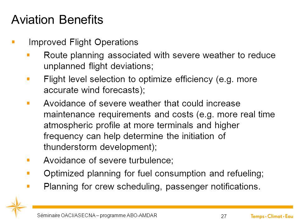 Aviation Benefits Improved Flight Operations