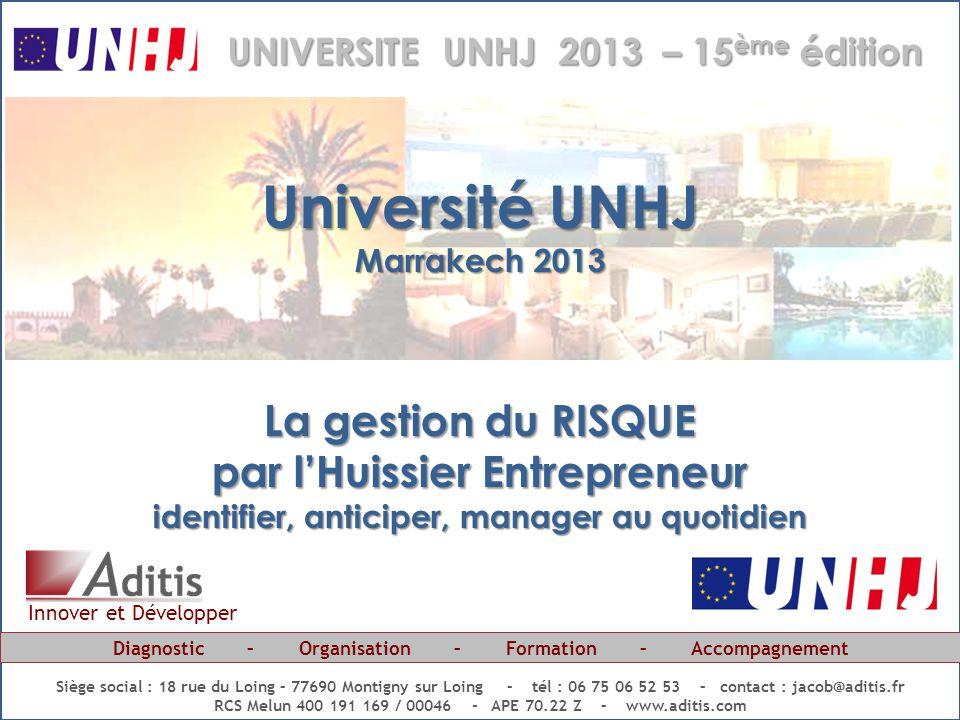 Université UNHJ La gestion du RISQUE par l'Huissier Entrepreneur
