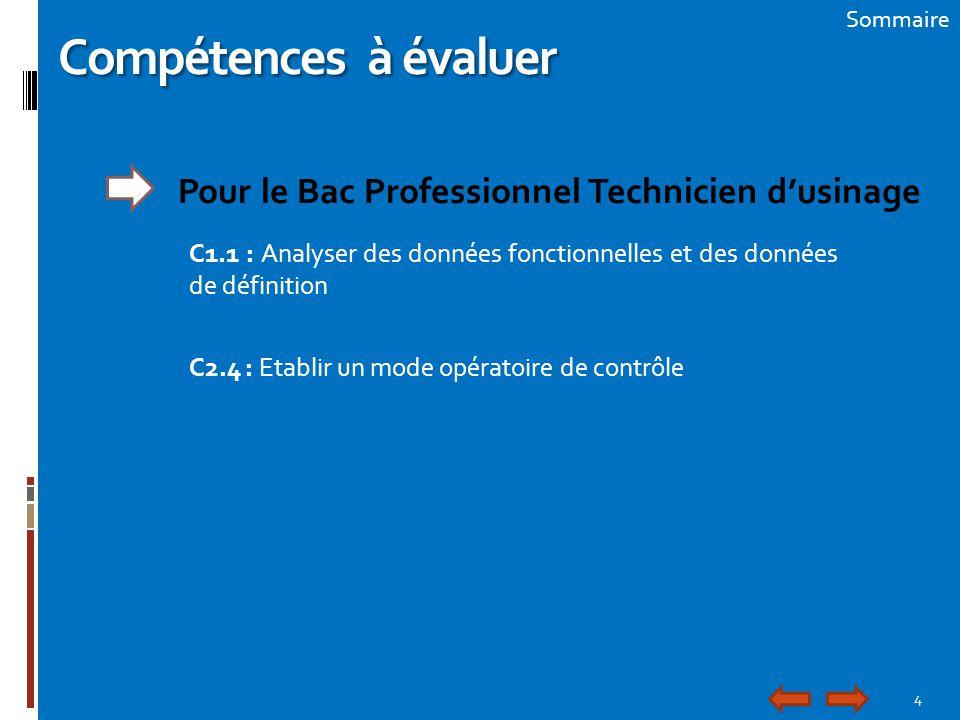 Compétences à évaluer Pour le Bac Professionnel Technicien d'usinage